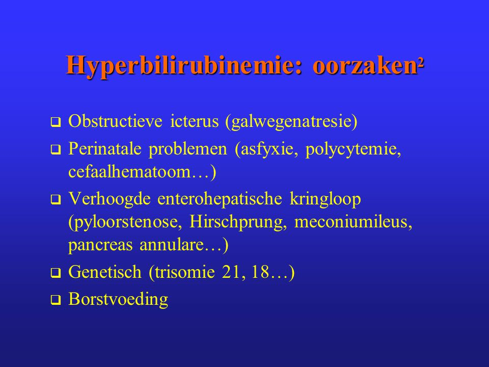 Hyperbilirubinemie: oorzaken2