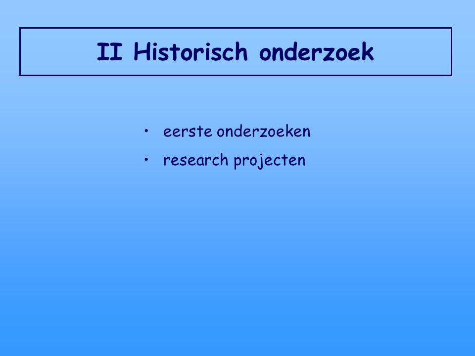 II Historisch onderzoek