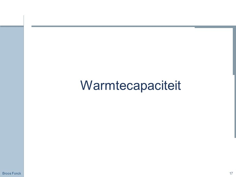 Title Warmtecapaciteit FirstName LastName – Activity / Group