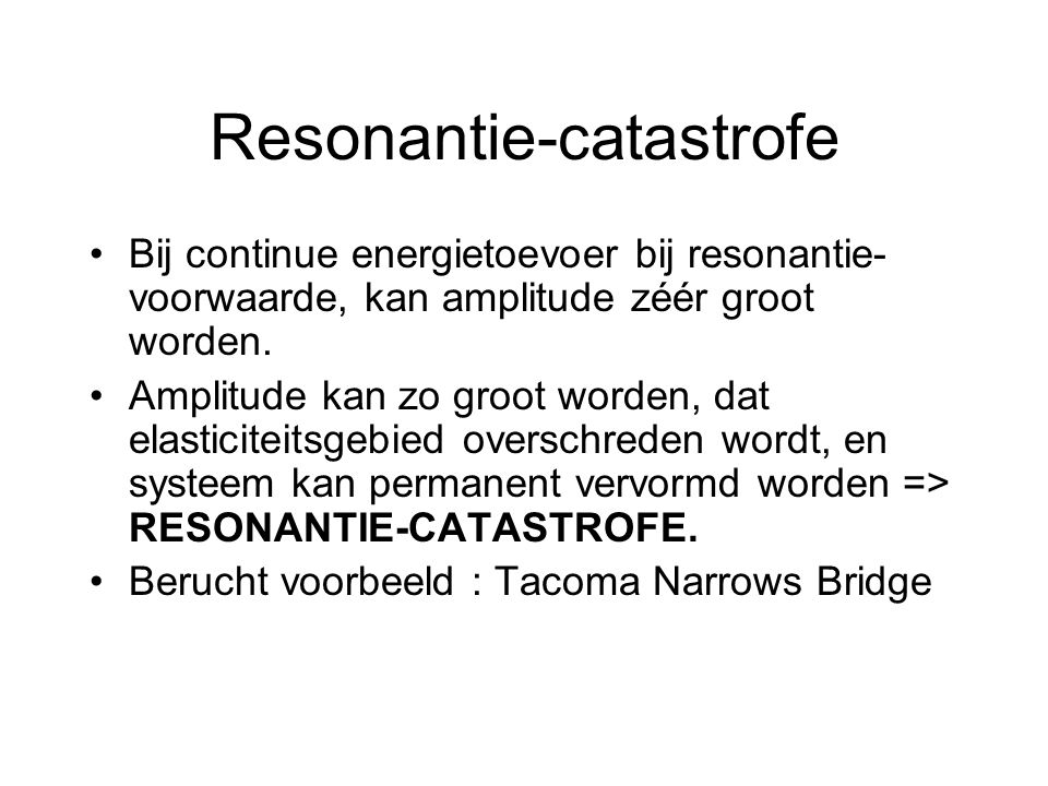 Resonantie-catastrofe