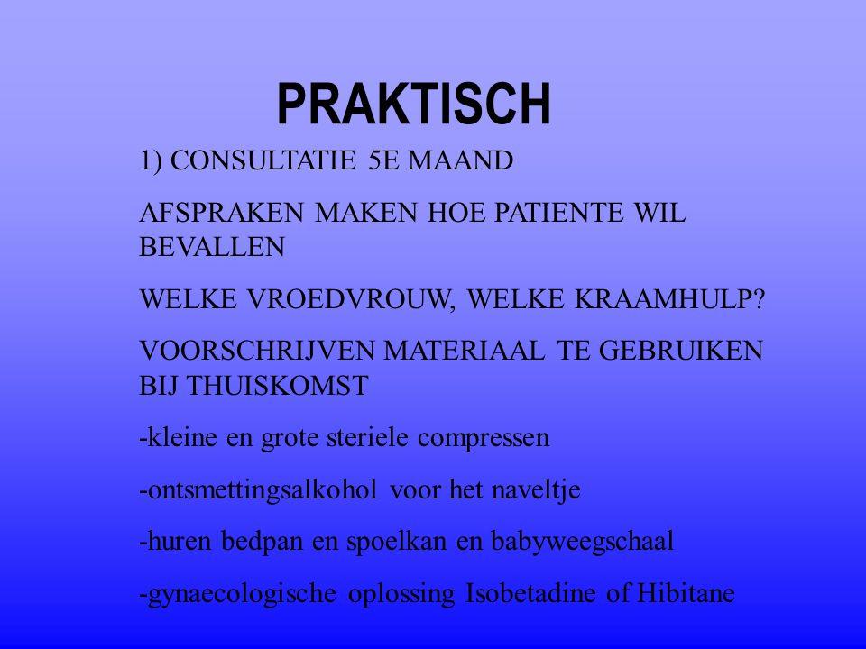 PRAKTISCH 1) CONSULTATIE 5E MAAND