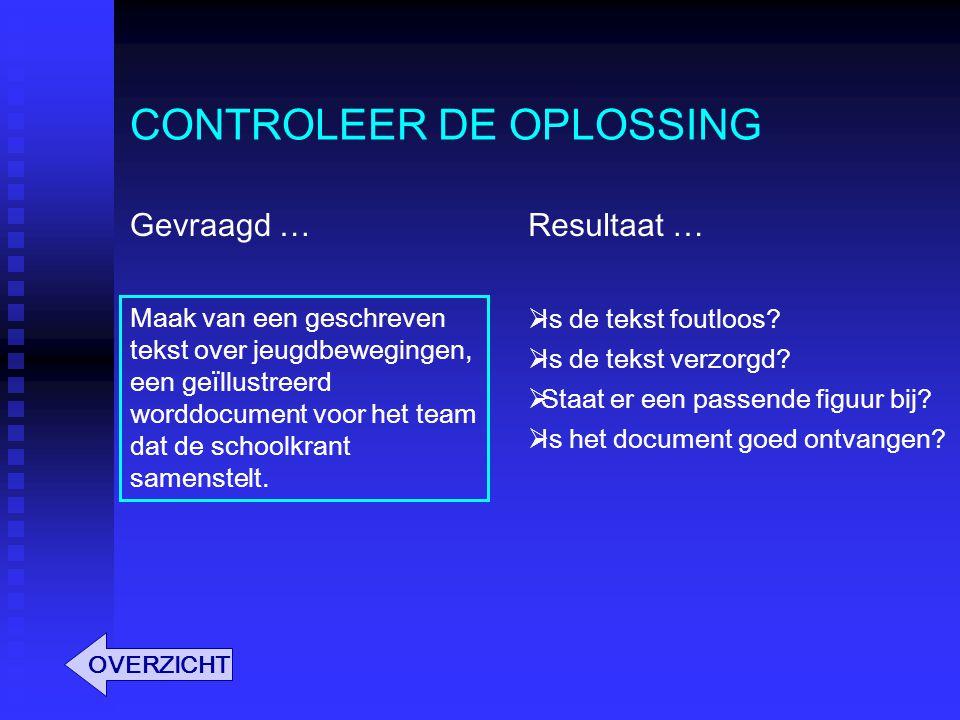 CONTROLEER DE OPLOSSING