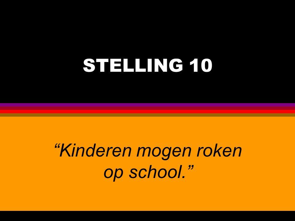 Kinderen mogen roken op school.
