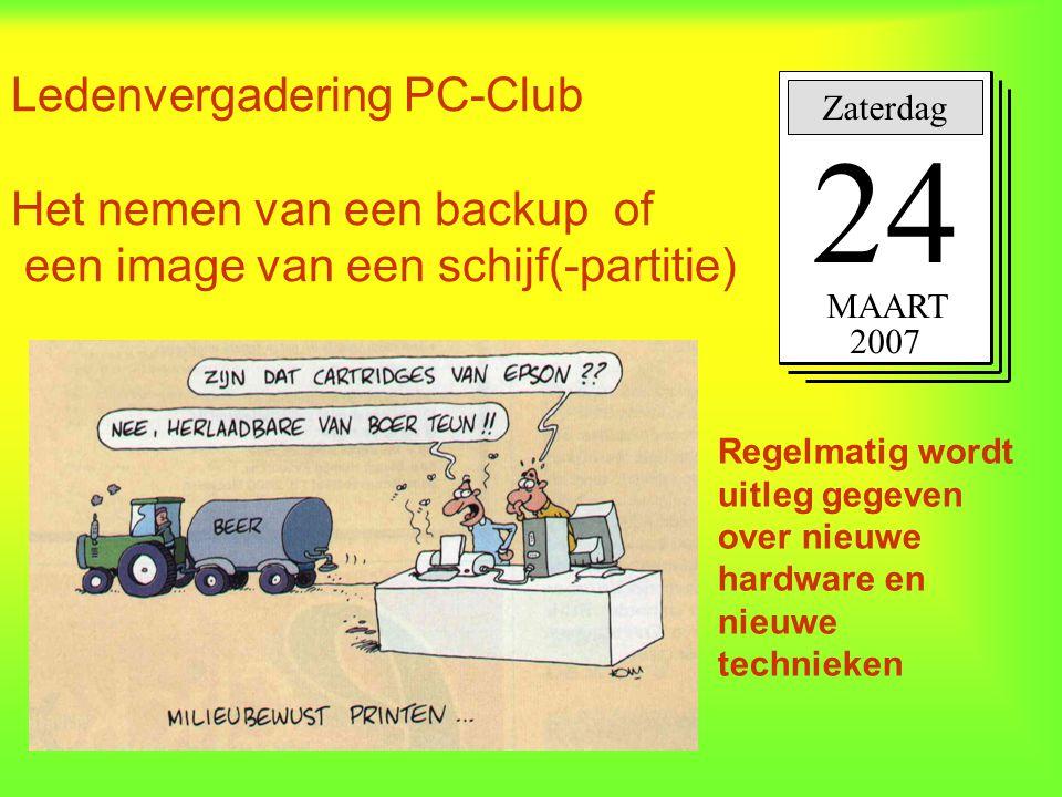 Ledenvergadering PC-Club Het nemen van een backup of een image van een schijf(-partitie)