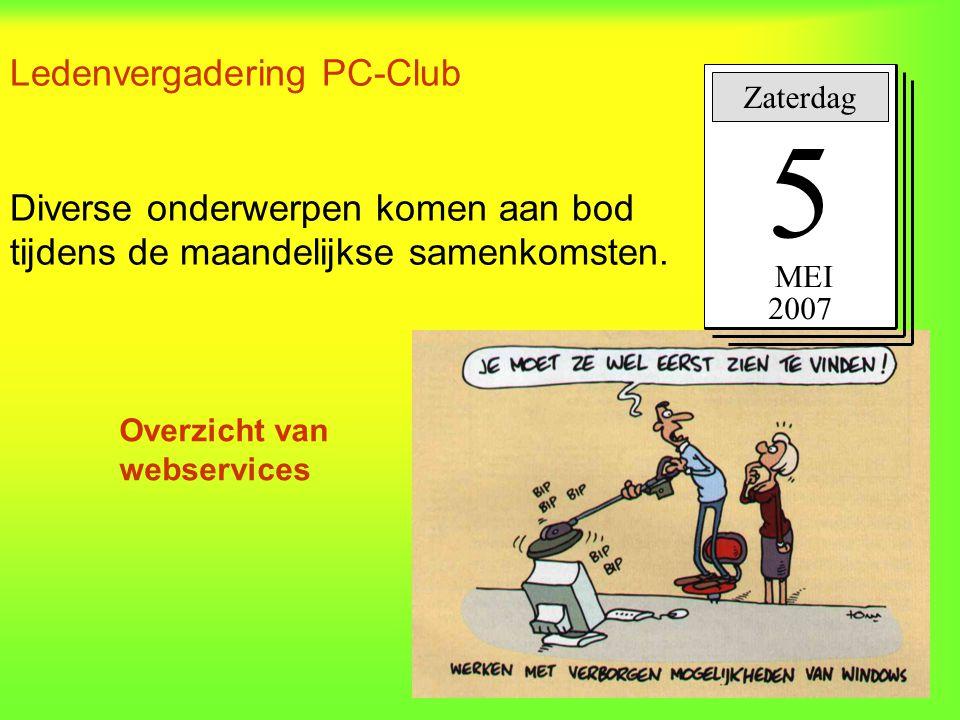 Ledenvergadering PC-Club Diverse onderwerpen komen aan bod tijdens de maandelijkse samenkomsten.