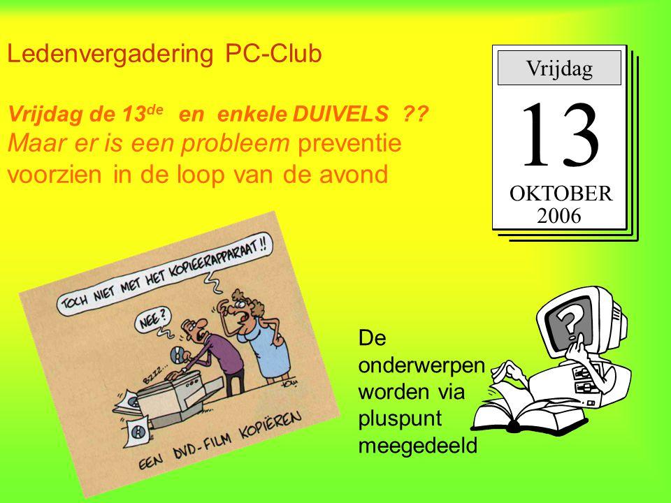 Ledenvergadering PC-Club Vrijdag de 13de en enkele DUIVELS