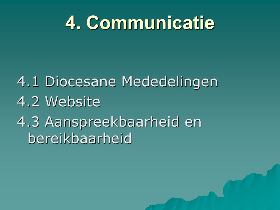 4. Communicatie 4.1 Diocesane Mededelingen 4.2 Website