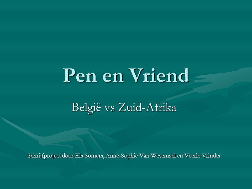 Pen en Vriend België vs Zuid-Afrika
