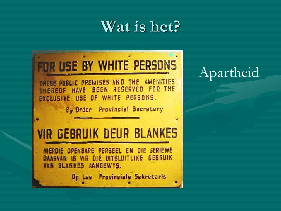 Wat is het Apartheid