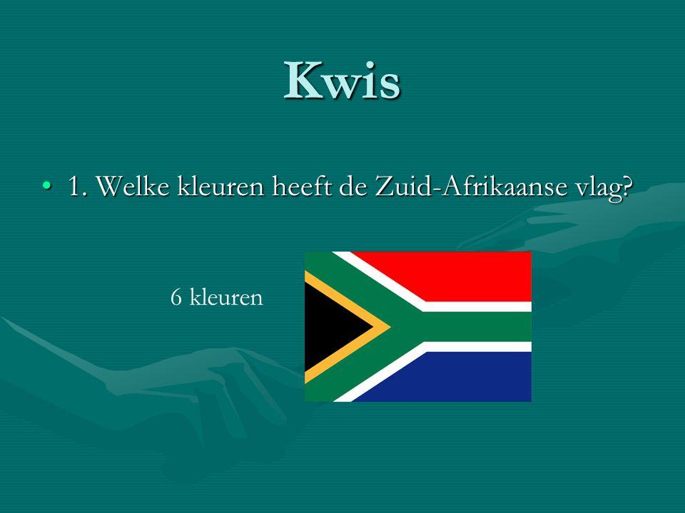 Kwis 1. Welke kleuren heeft de Zuid-Afrikaanse vlag 6 kleuren