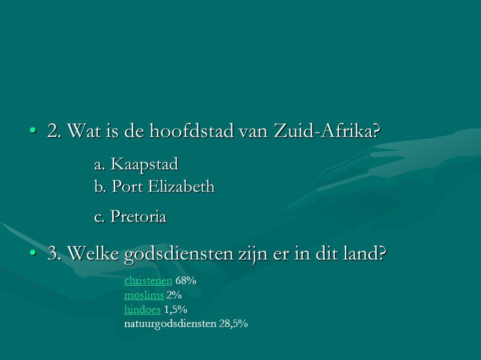 2. Wat is de hoofdstad van Zuid-Afrika