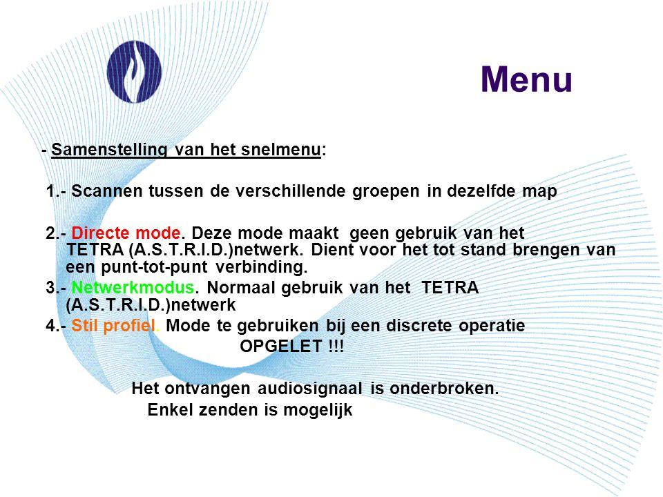 Menu - Samenstelling van het snelmenu: