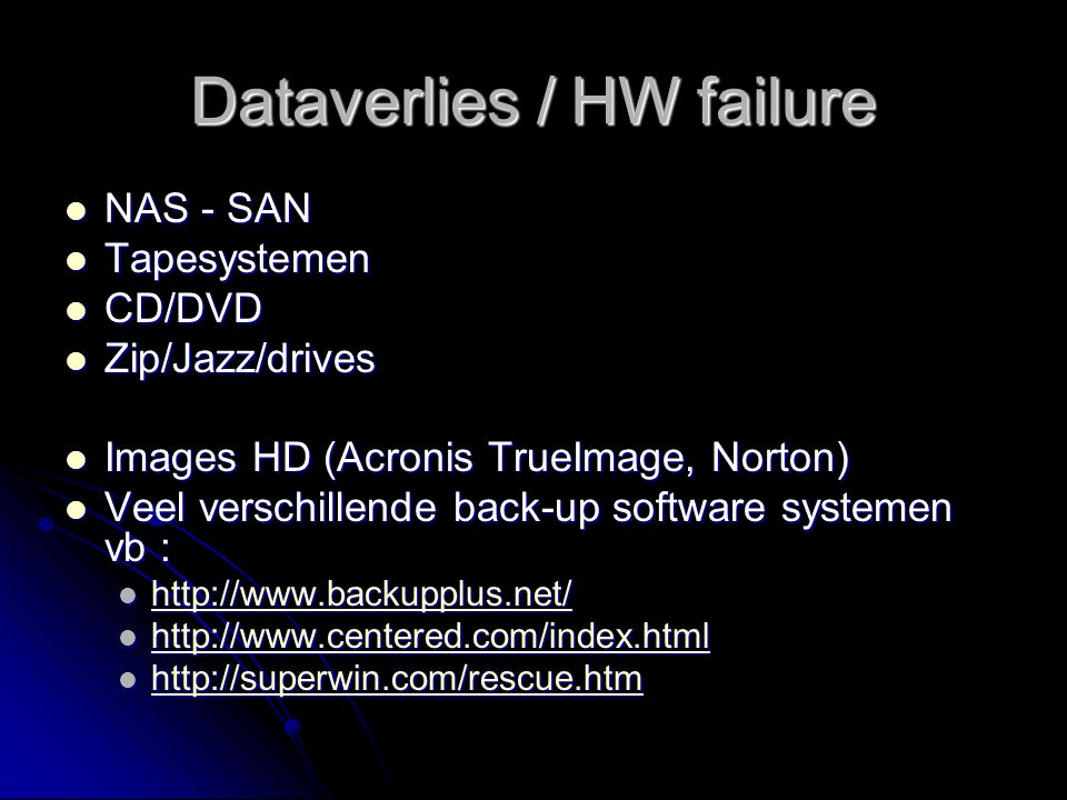 Dataverlies / HW failure