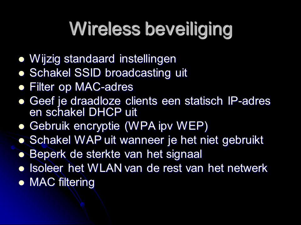 Wireless beveiliging Wijzig standaard instellingen