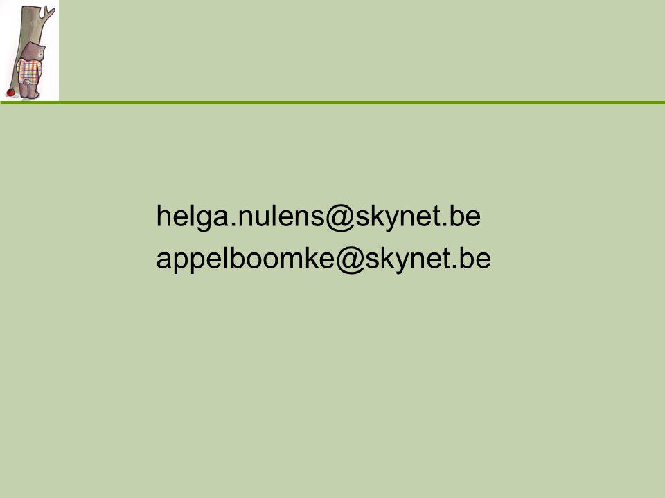 helga.nulens@skynet.be appelboomke@skynet.be