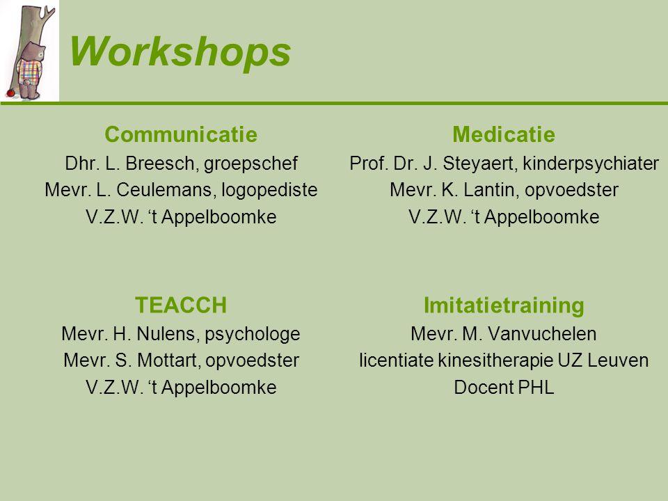 Workshops Communicatie Medicatie TEACCH Imitatietraining