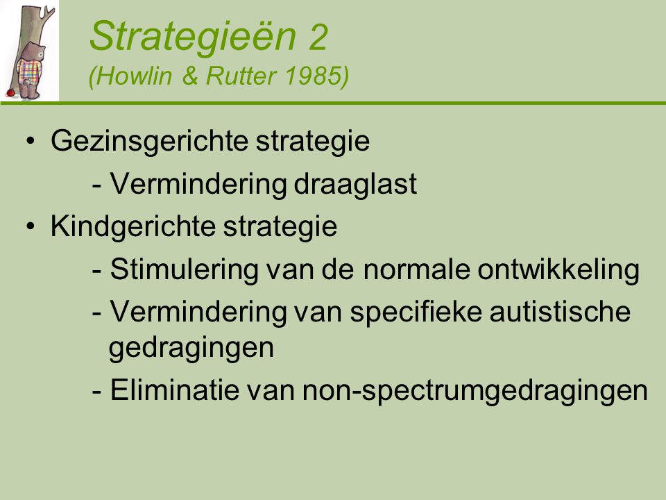 Strategieën 2 (Howlin & Rutter 1985)