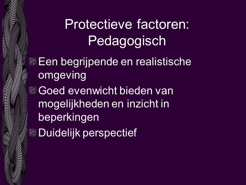 Protectieve factoren: Pedagogisch