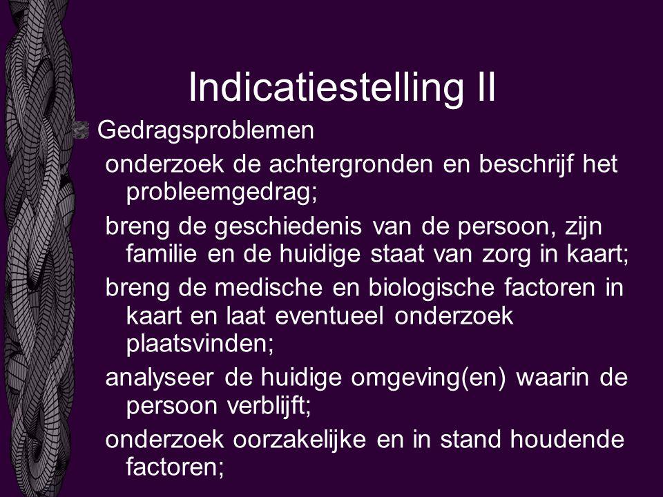 Indicatiestelling II Gedragsproblemen
