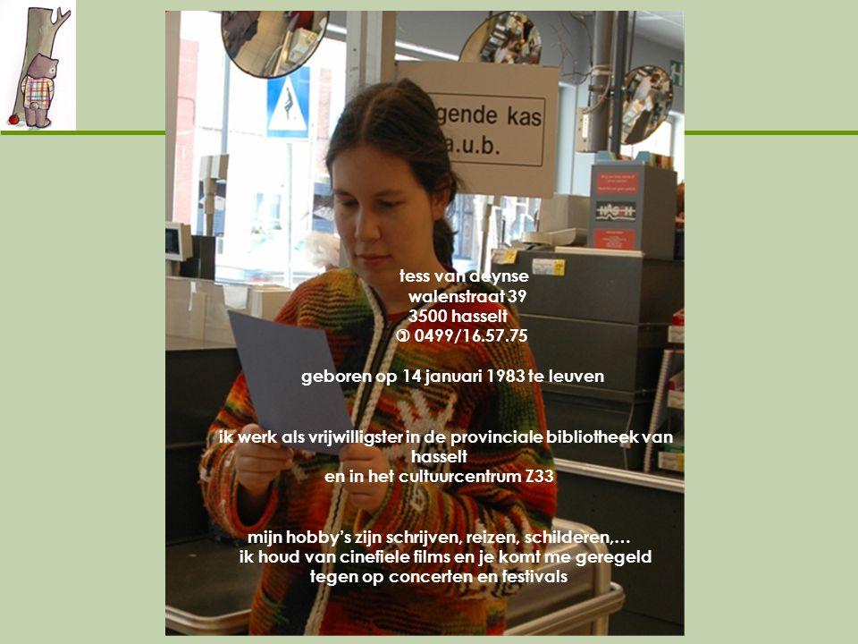 ik werk als vrijwilligster in de provinciale bibliotheek van hasselt