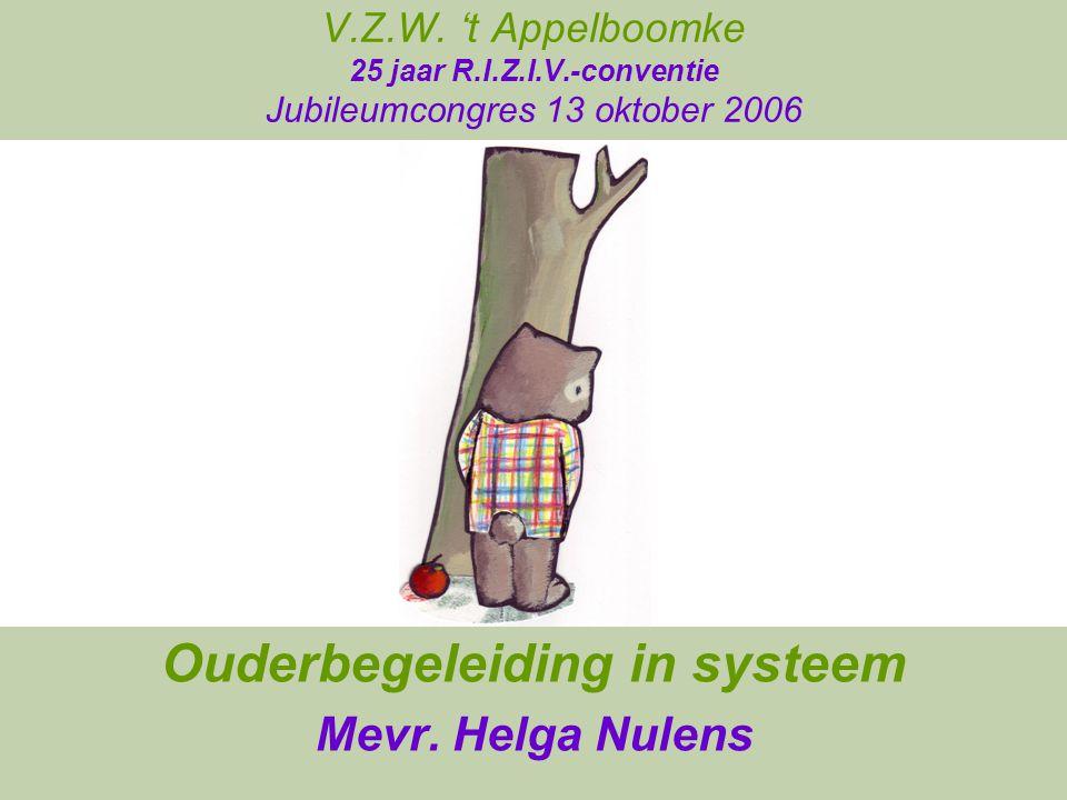 Ouderbegeleiding in systeem Mevr. Helga Nulens