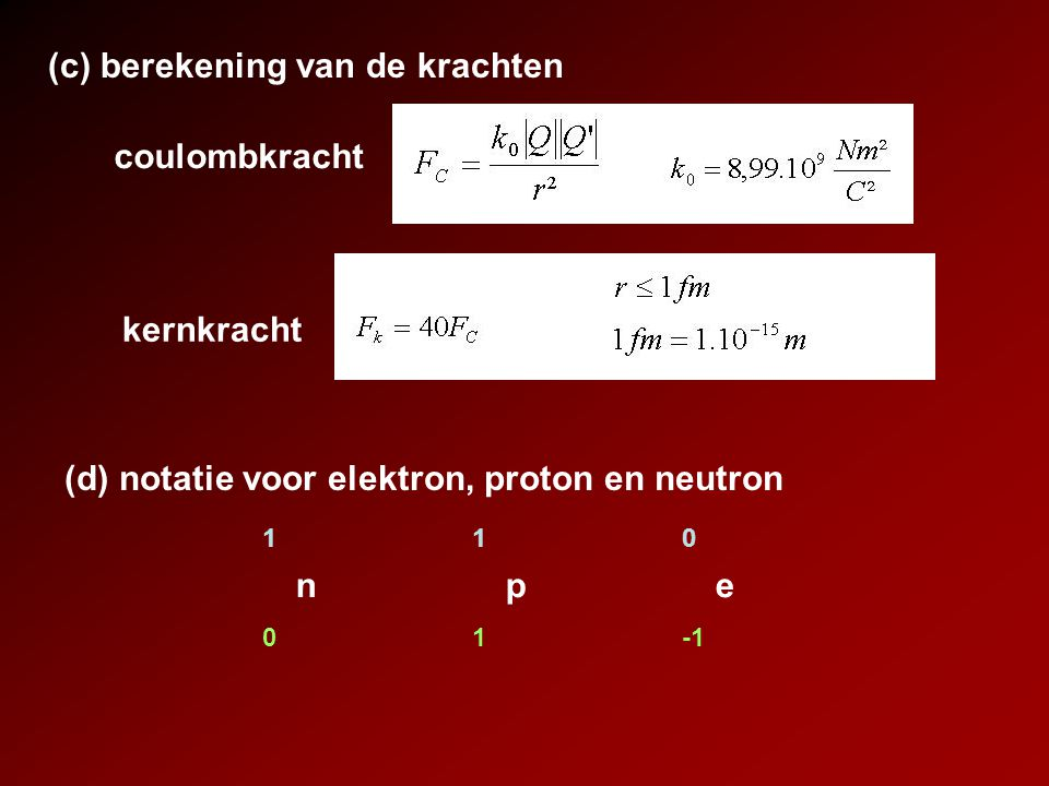 (c) berekening van de krachten
