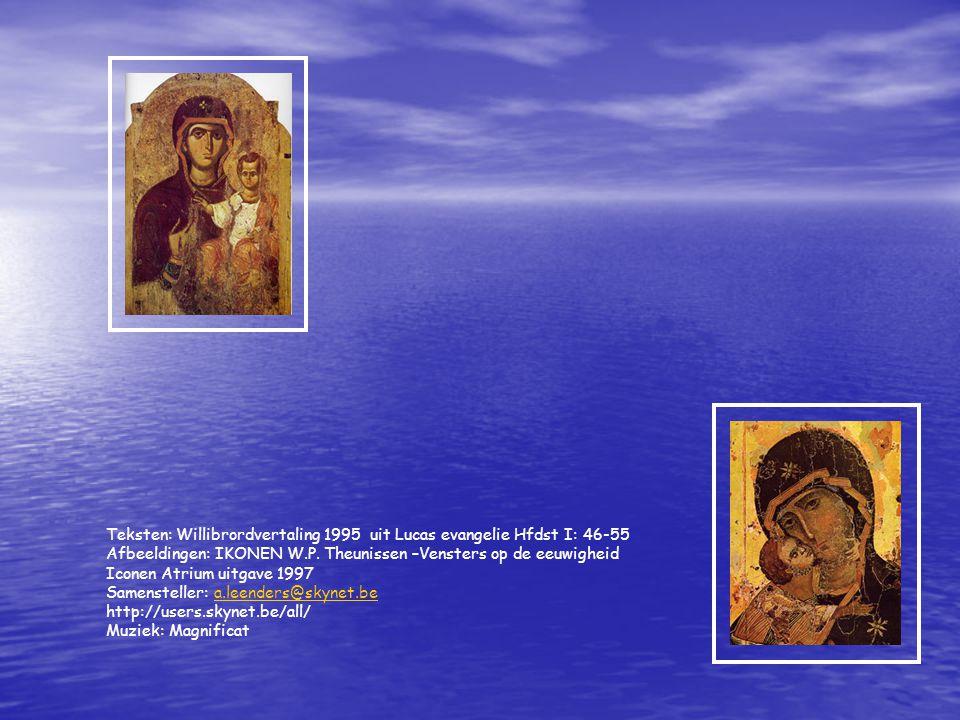 Teksten: Willibrordvertaling 1995 uit Lucas evangelie Hfdst I: 46-55