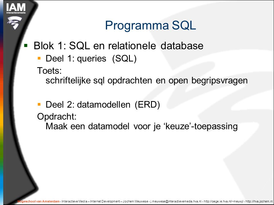 Programma SQL Blok 1: SQL en relationele database
