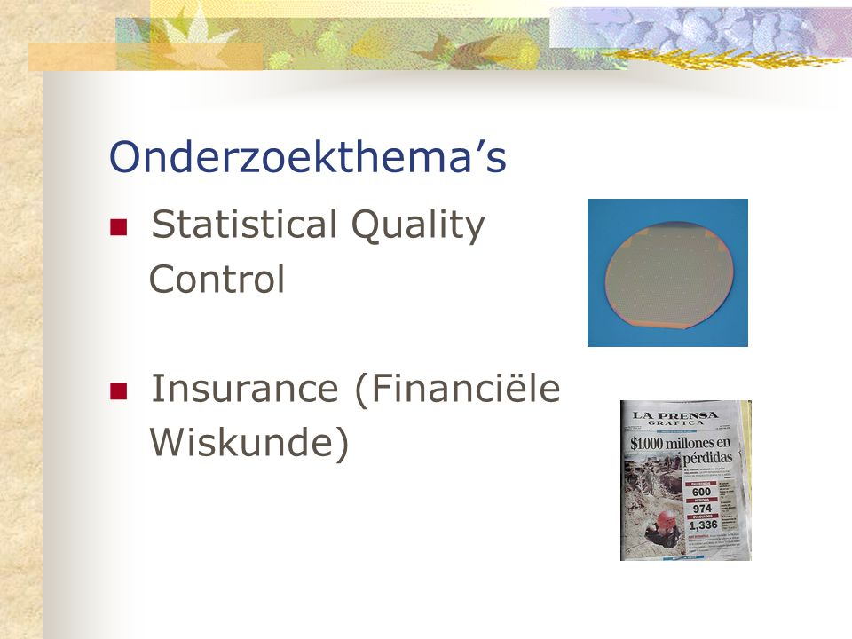 Onderzoekthema's Statistical Quality Control Insurance (Financiële