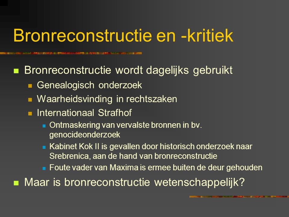 Bronreconstructie en -kritiek