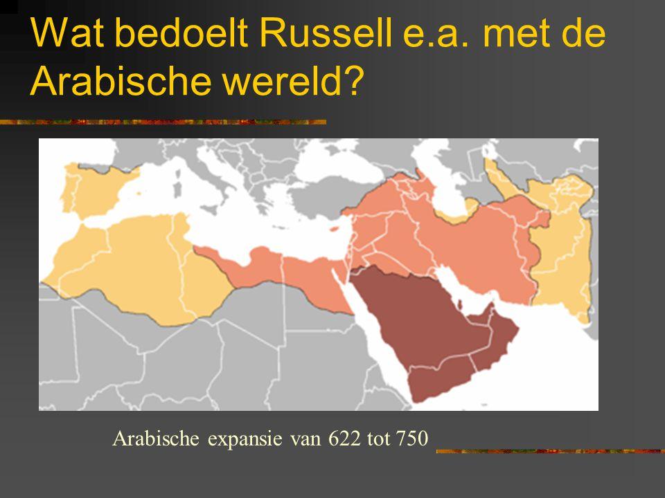 Wat bedoelt Russell e.a. met de Arabische wereld
