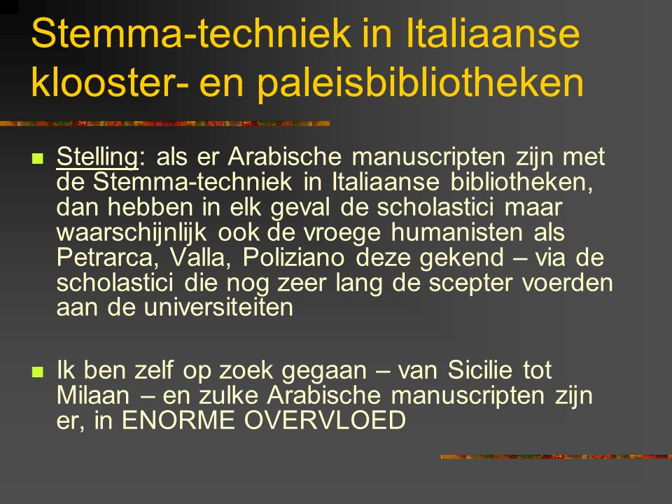Stemma-techniek in Italiaanse klooster- en paleisbibliotheken