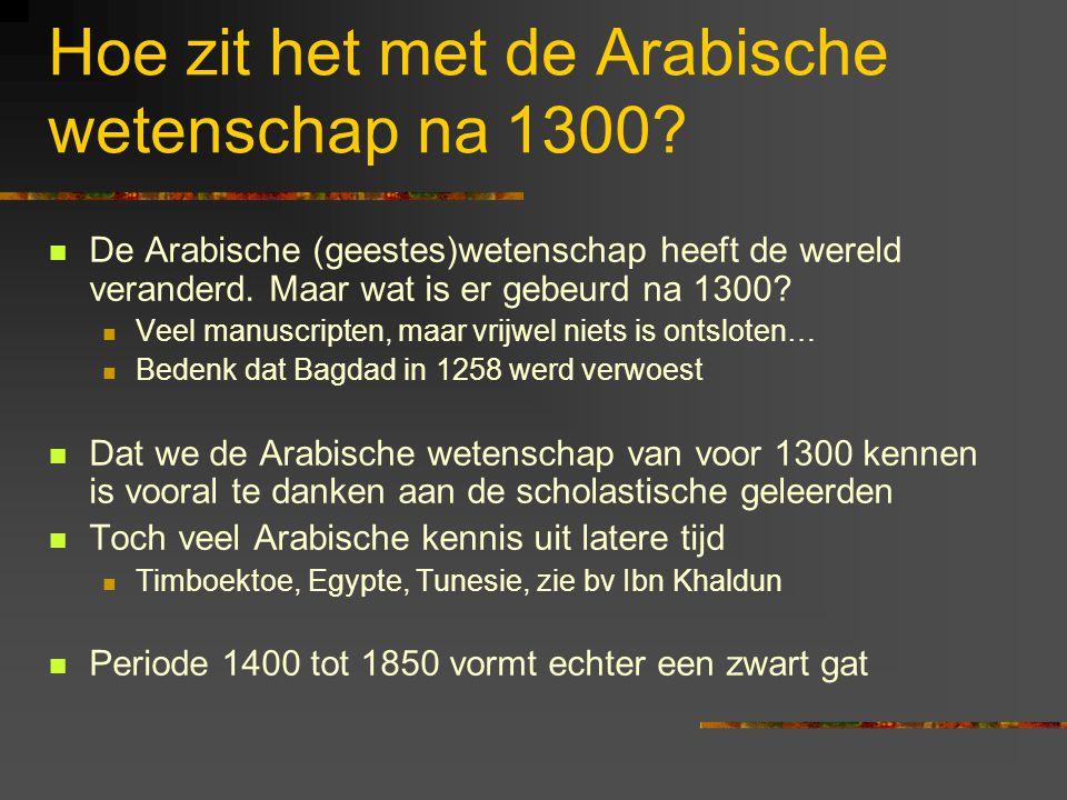 Hoe zit het met de Arabische wetenschap na 1300