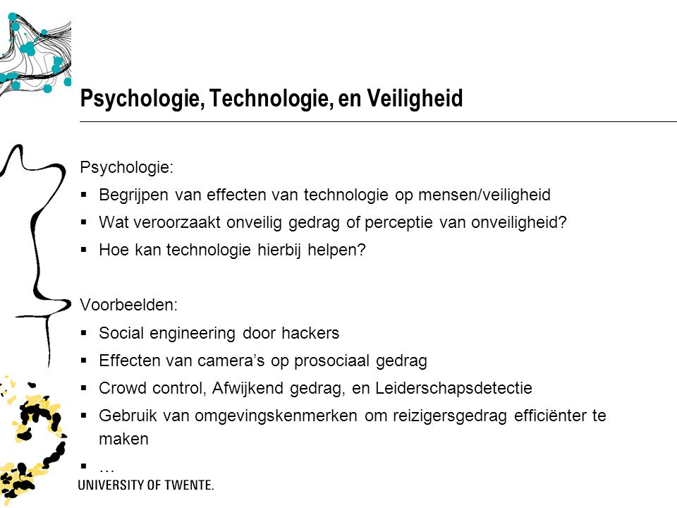 Psychologie, Technologie, en Veiligheid