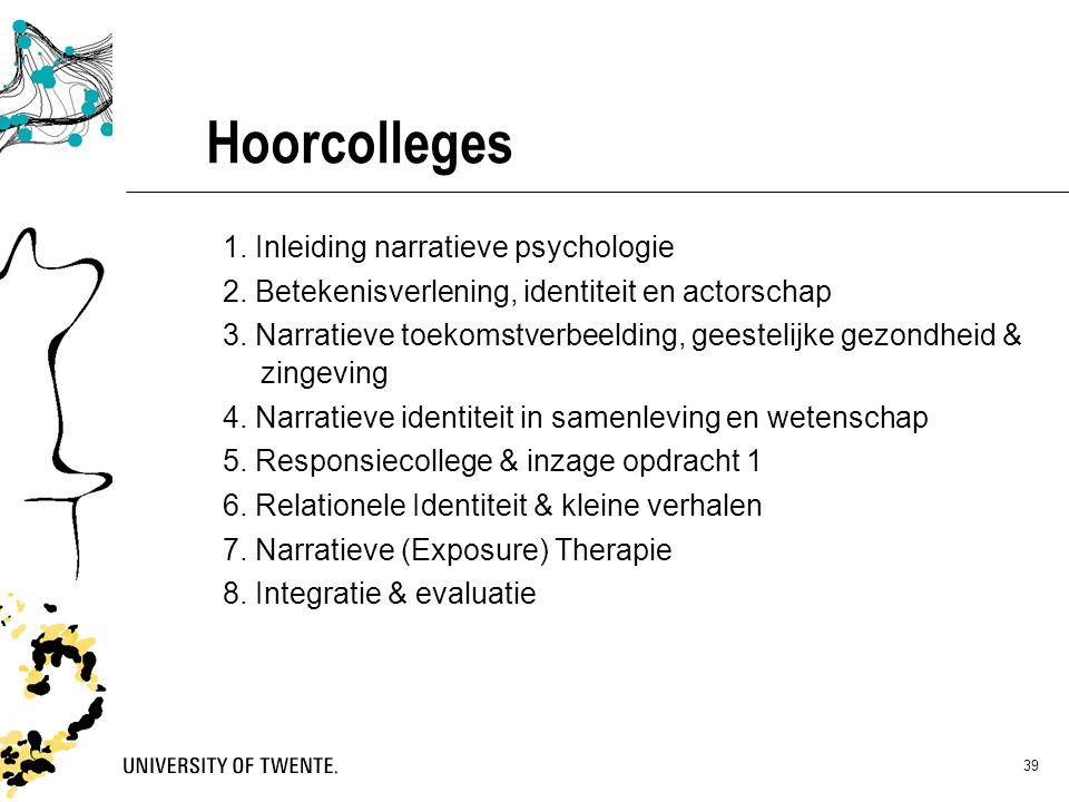 Hoorcolleges 1. Inleiding narratieve psychologie