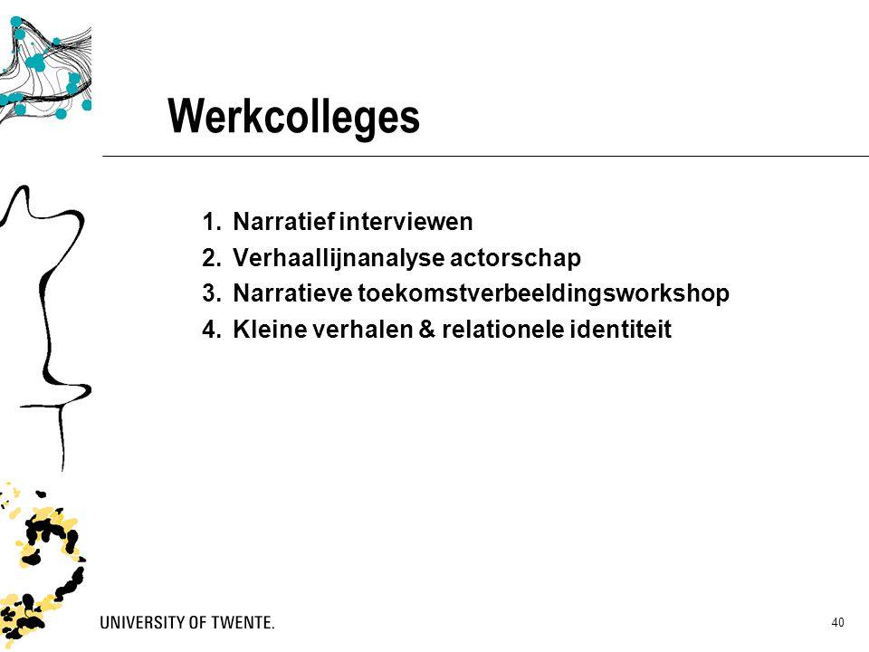 Werkcolleges Narratief interviewen Verhaallijnanalyse actorschap