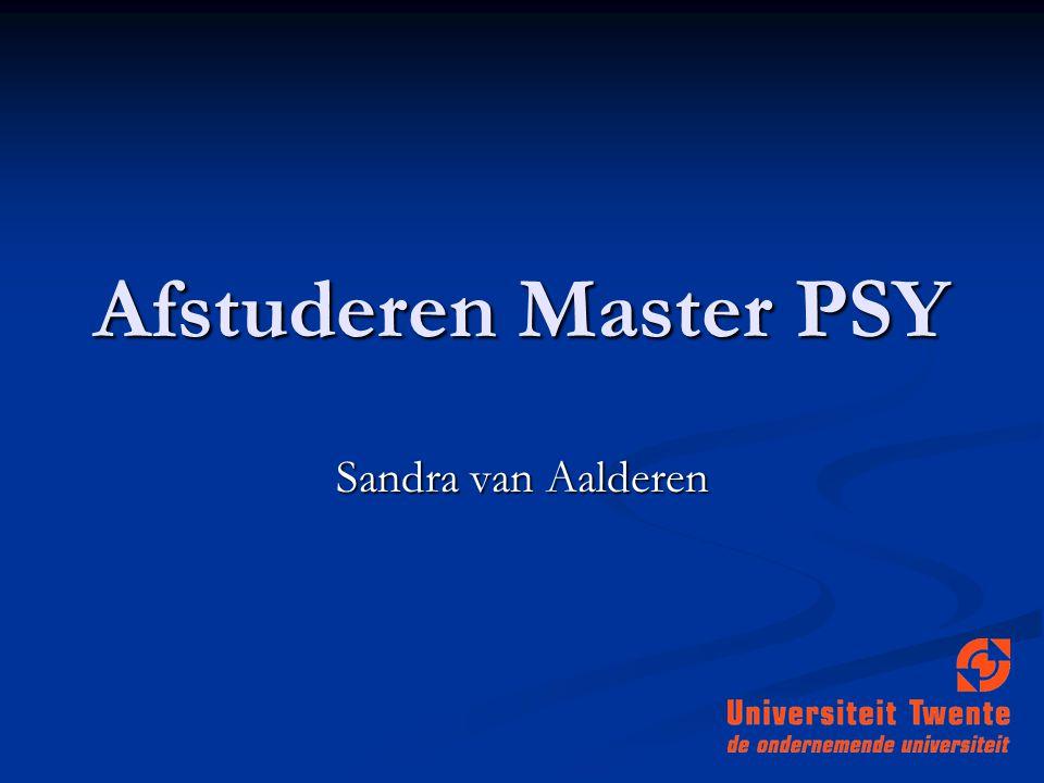 Afstuderen Master PSY Sandra van Aalderen