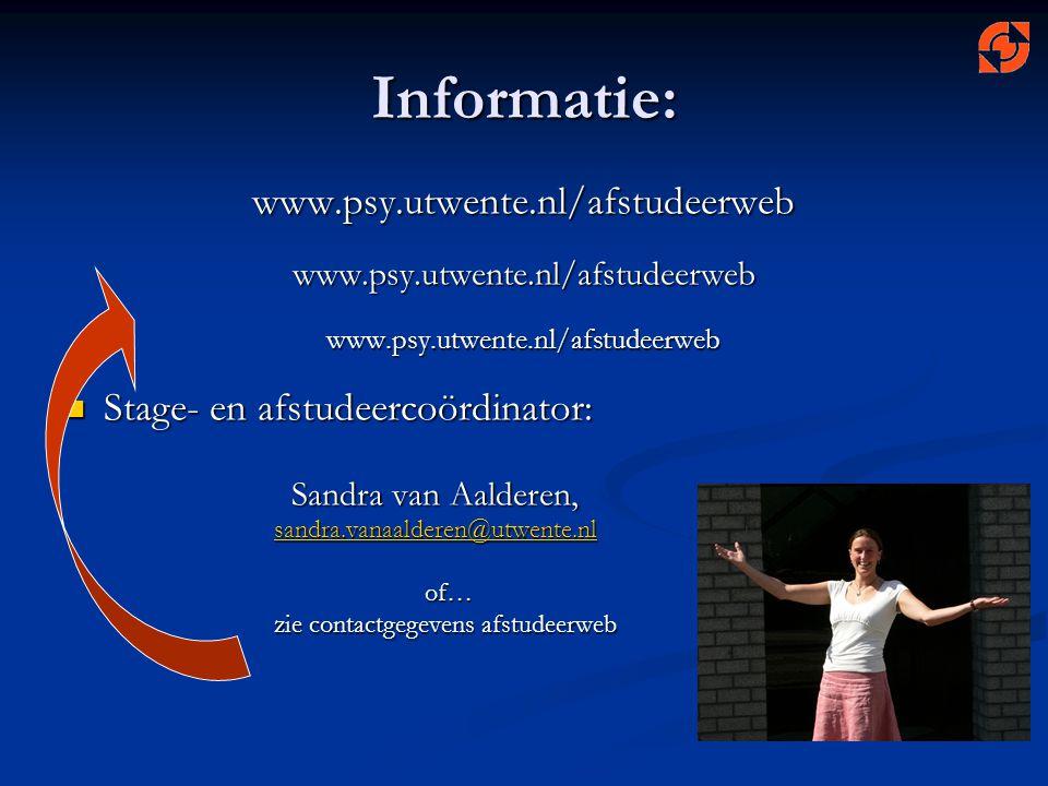 Informatie: www.psy.utwente.nl/afstudeerweb