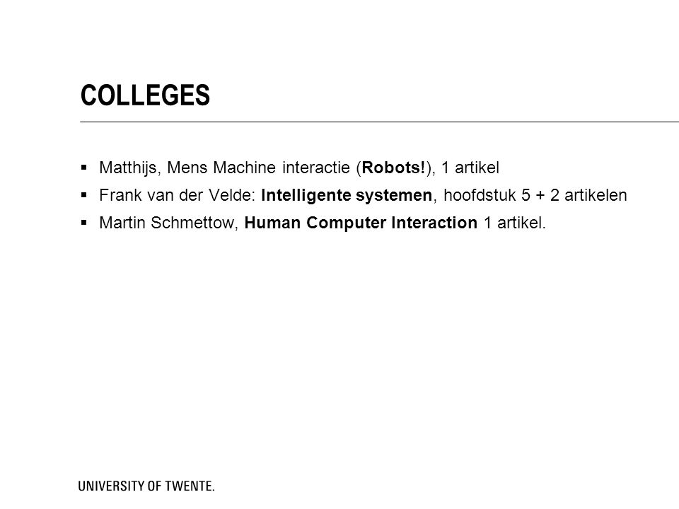 COLLEGES Matthijs, Mens Machine interactie (Robots!), 1 artikel