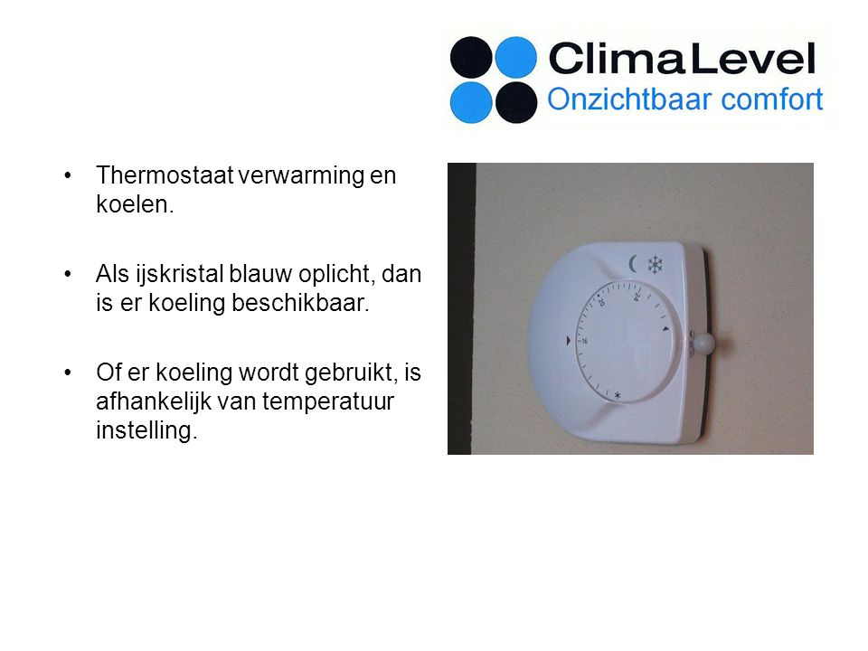 Thermostaat verwarming en koelen.