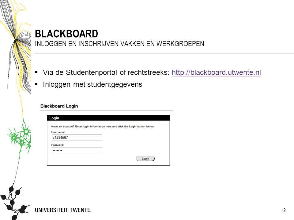 Blackboard Inloggen en inschrijven vakken en werkgroepen