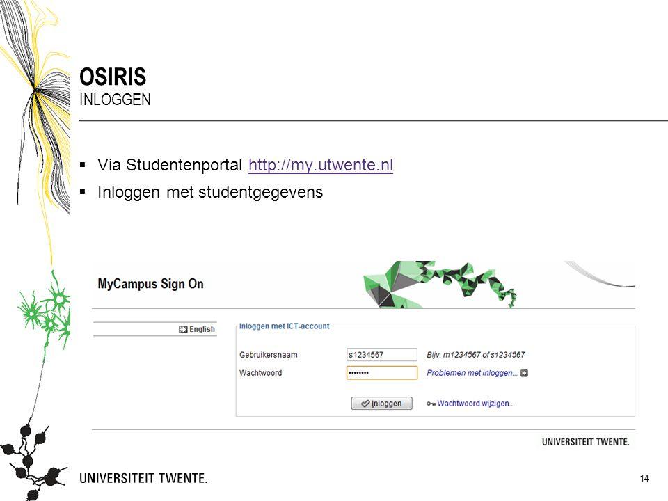 Osiris Inloggen Via Studentenportal http://my.utwente.nl