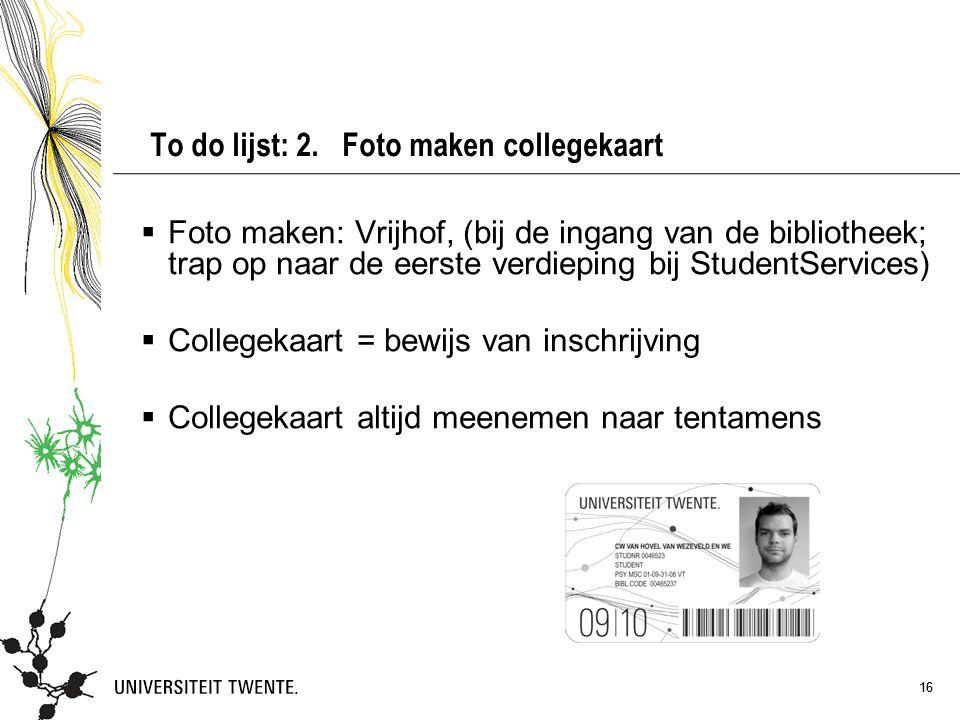 To do lijst: 2. Foto maken collegekaart
