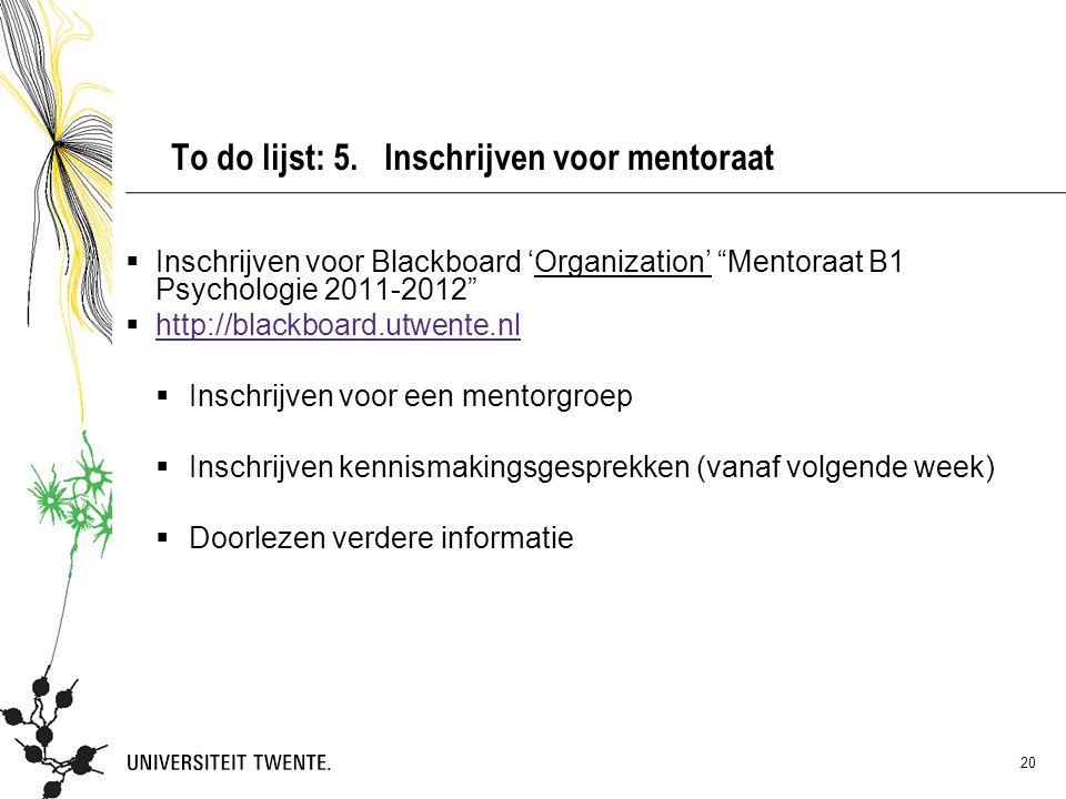 To do lijst: 5. Inschrijven voor mentoraat