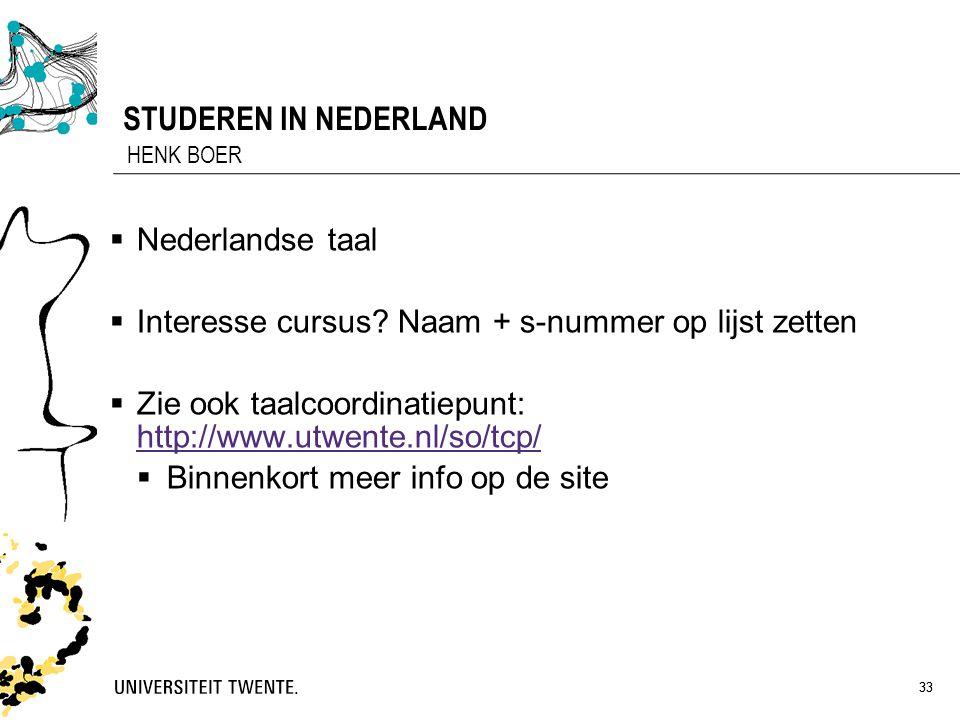 STUDEREN IN NEDERLAND Nederlandse taal