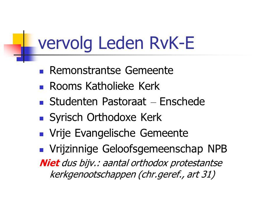 vervolg Leden RvK-E Remonstrantse Gemeente Rooms Katholieke Kerk