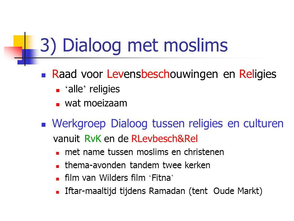 3) Dialoog met moslims Raad voor Levensbeschouwingen en Religies