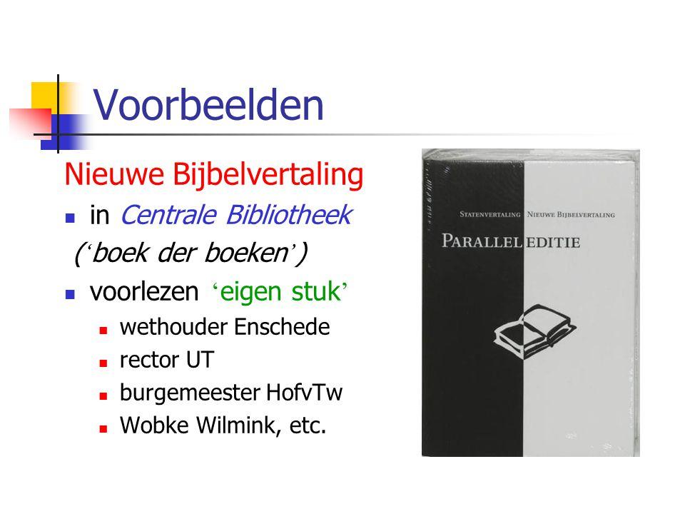 Voorbeelden Nieuwe Bijbelvertaling in Centrale Bibliotheek