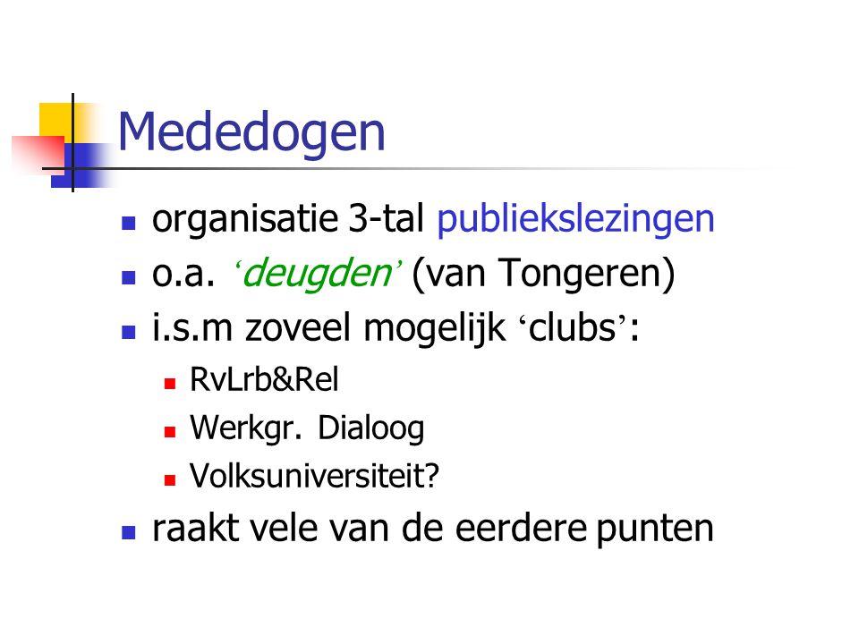 Mededogen organisatie 3-tal publiekslezingen