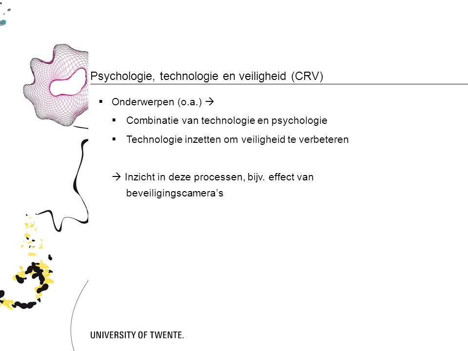 Psychologie, technologie en veiligheid (CRV)